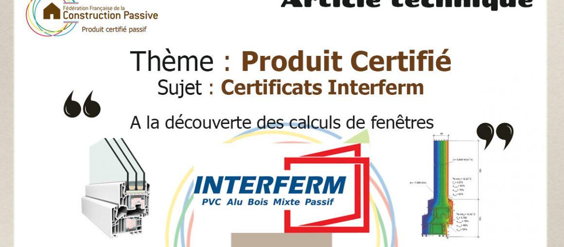 Article Technique - Produit Certifié - Interferm / Certificats Produits